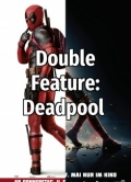 Deadpool_Double_Feature