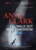Anne_Clark_-_I`ll_Walk_Out_Into_Tomorrow