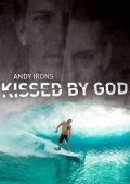Andy_Irons_-_Kissed_by_God
